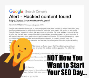 Not How You Want to Start your SEO Day